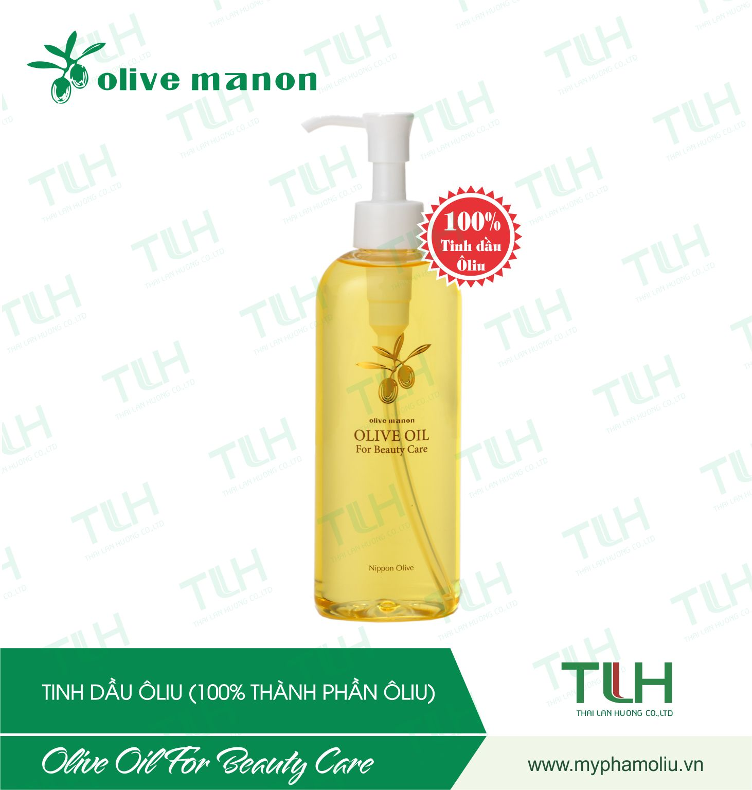 Thái Lan Hương - OLIVE MANON <br/> OLIVE OIL FOR BEAUTY CARE 200ML