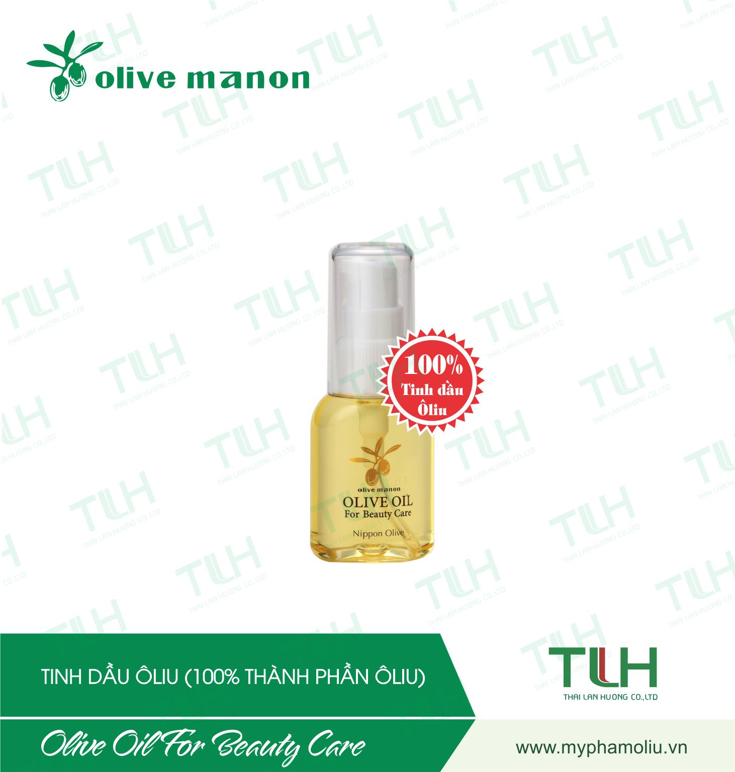 Thái Lan Hương - OLIVE MANON <br/> OLIVE OIL FOR BEAUTY CARE 30ML